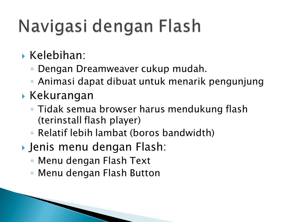 Navigasi dengan Flash Kelebihan: Kekurangan Jenis menu dengan Flash: