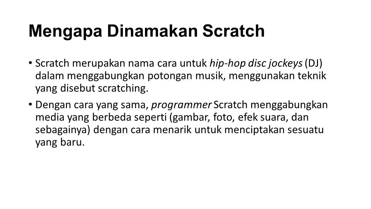 Mengapa Dinamakan Scratch