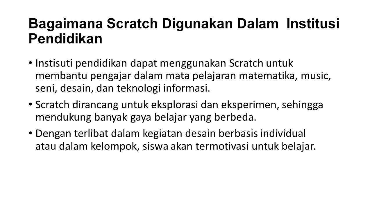 Bagaimana Scratch Digunakan Dalam Institusi Pendidikan