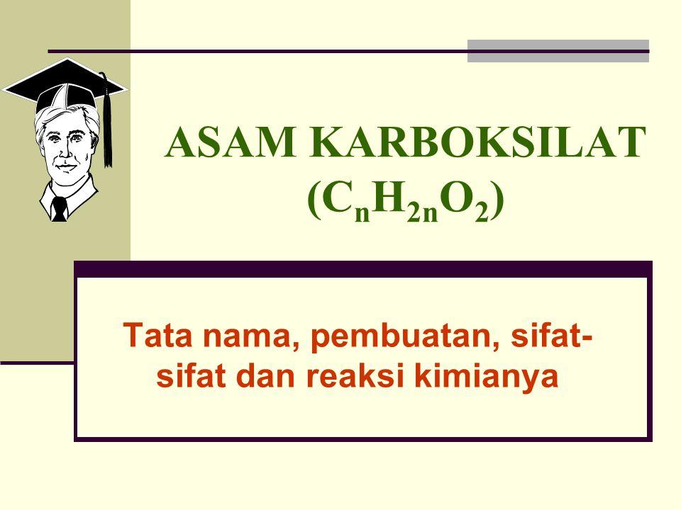 ASAM KARBOKSILAT (CnH2nO2)
