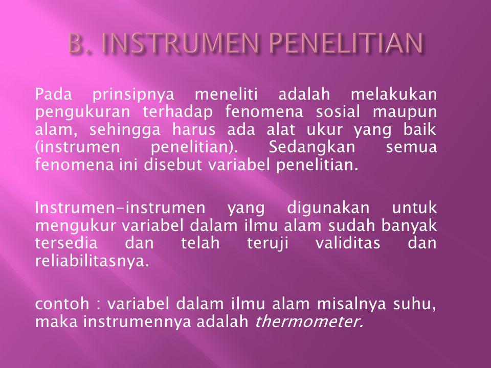 B. INSTRUMEN PENELITIAN