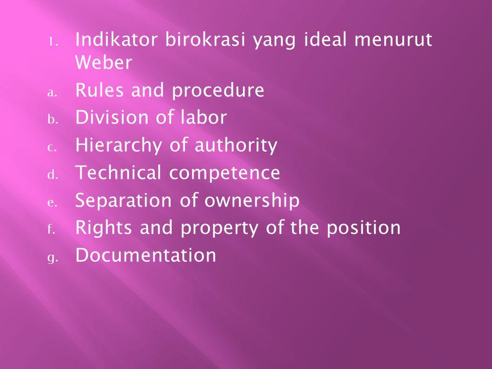 Indikator birokrasi yang ideal menurut Weber