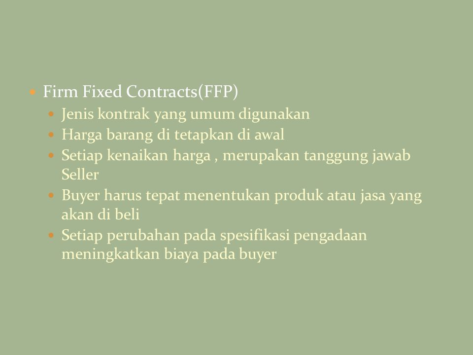Firm Fixed Contracts(FFP)