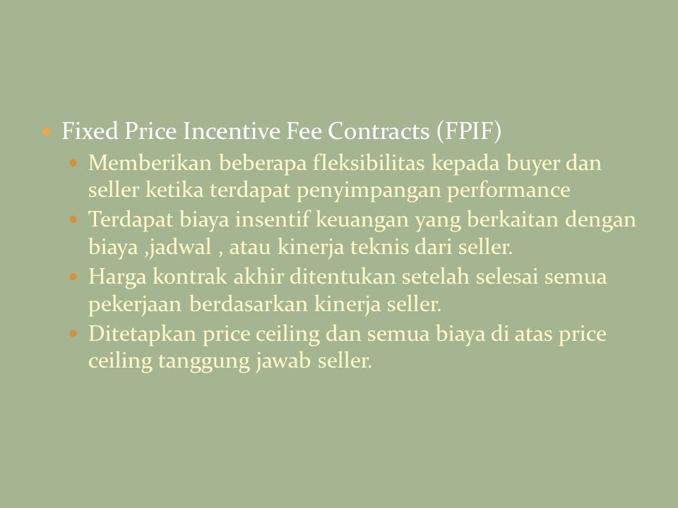 Fixed Price Incentive Fee Contracts (FPIF)