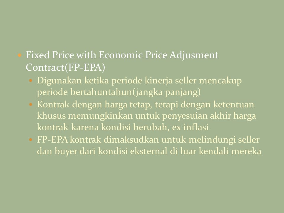 Fixed Price with Economic Price Adjusment Contract(FP-EPA)