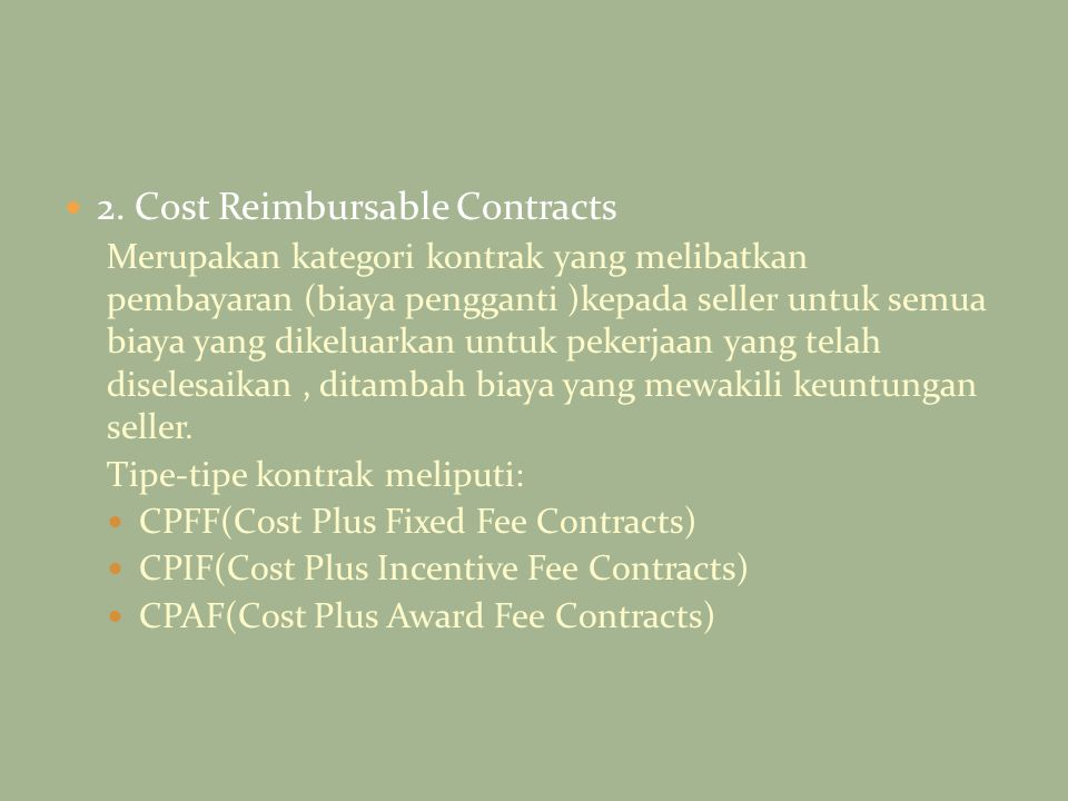2. Cost Reimbursable Contracts