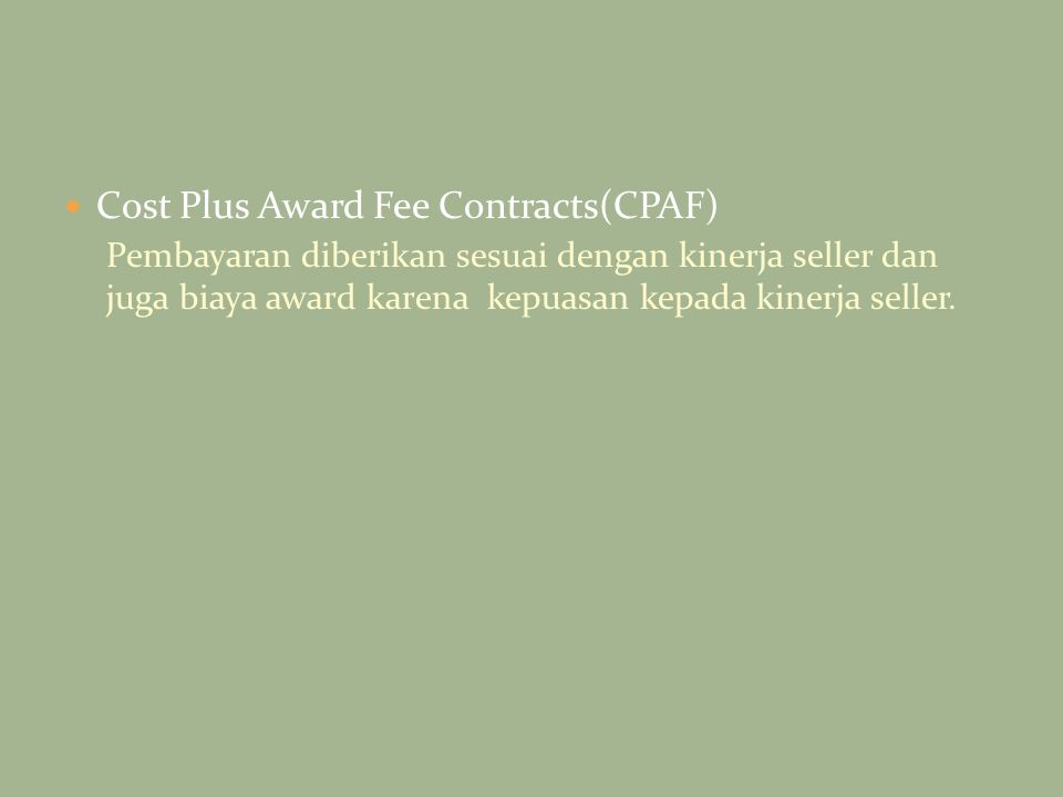 Cost Plus Award Fee Contracts(CPAF)