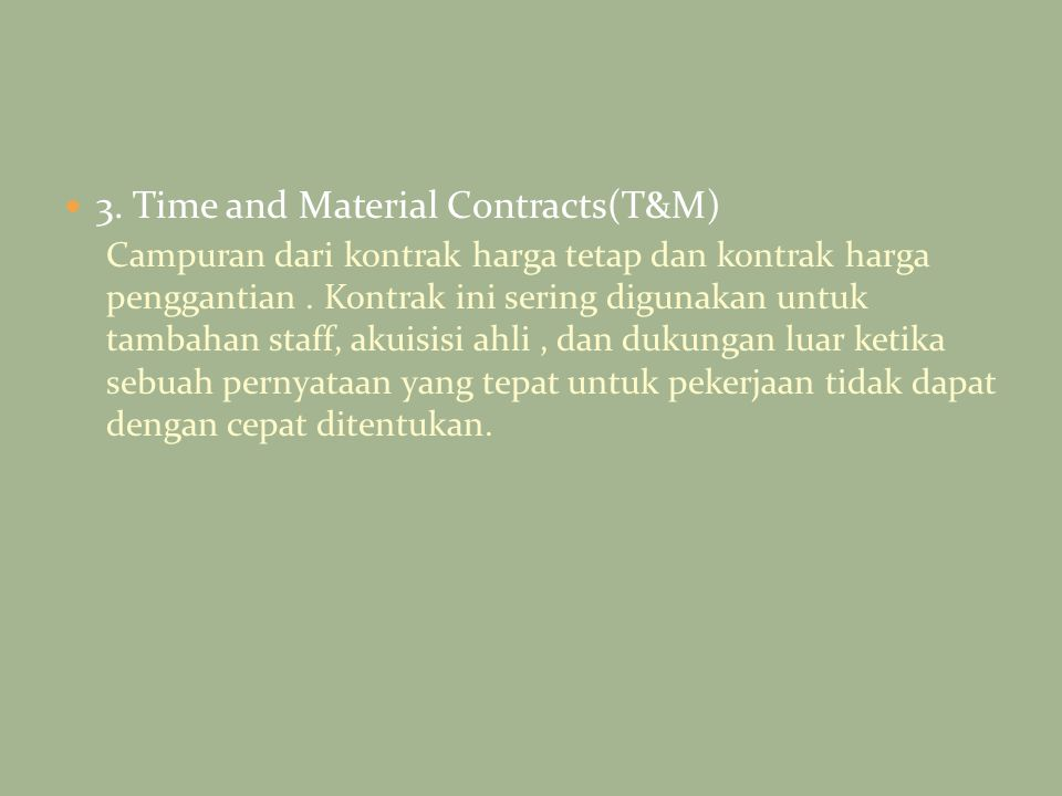 3. Time and Material Contracts(T&M)