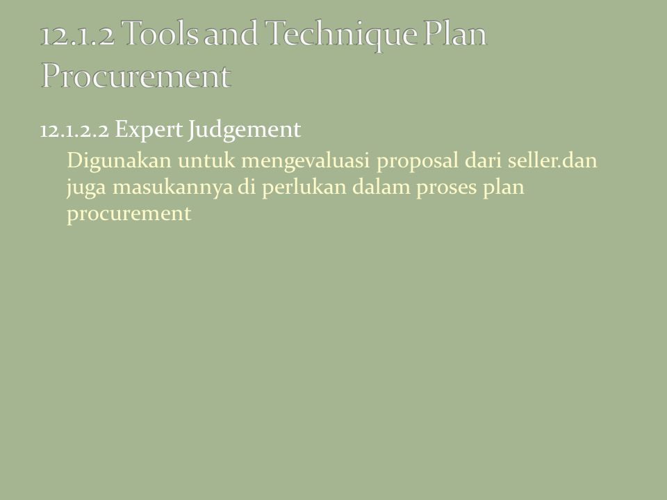 12.1.2 Tools and Technique Plan Procurement