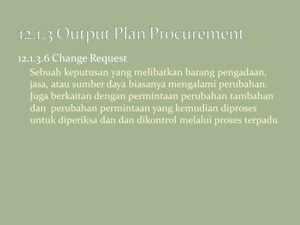 12.1.3 Output Plan Procurement