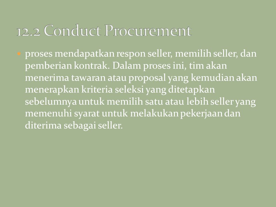 12.2 Conduct Procurement
