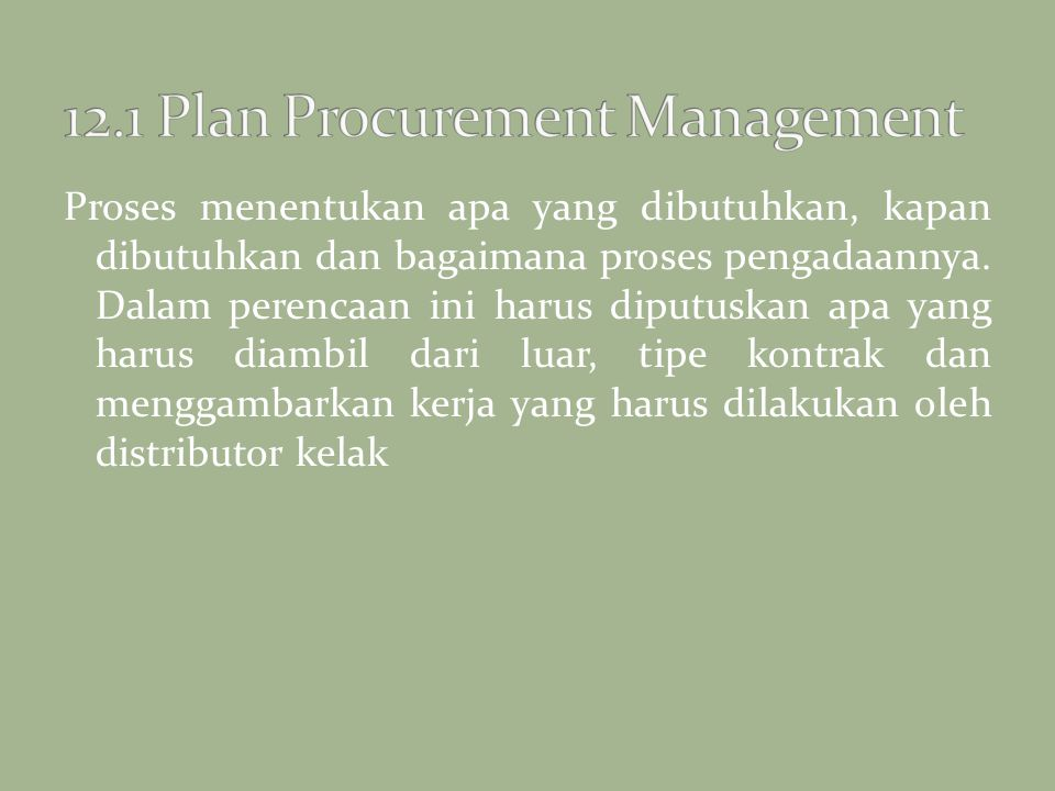 12.1 Plan Procurement Management