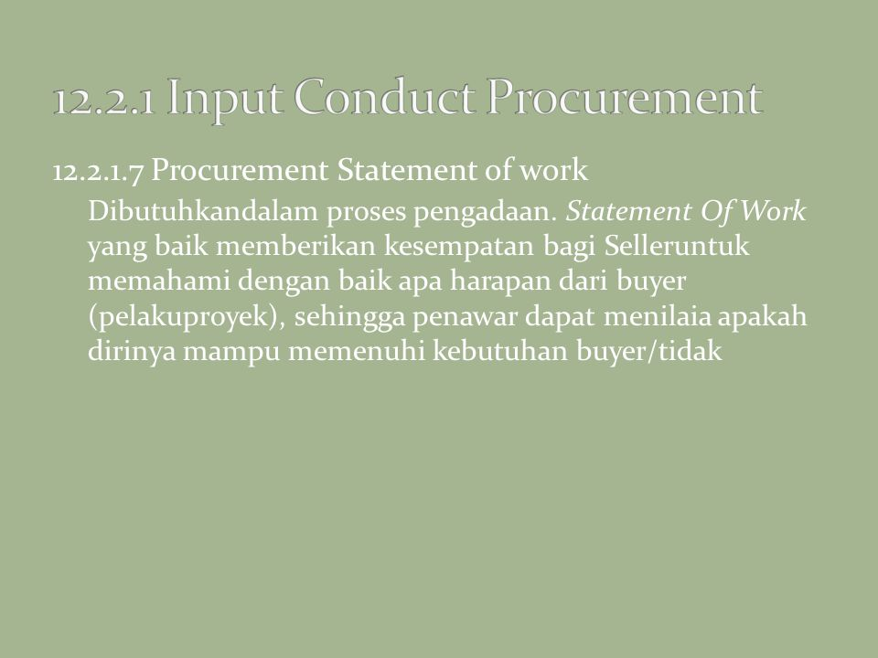 12.2.1 Input Conduct Procurement
