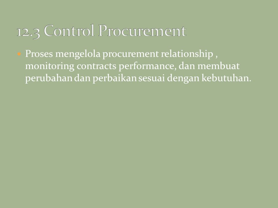 12.3 Control Procurement