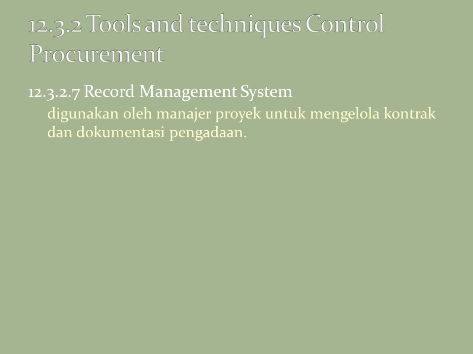 12.3.2 Tools and techniques Control Procurement