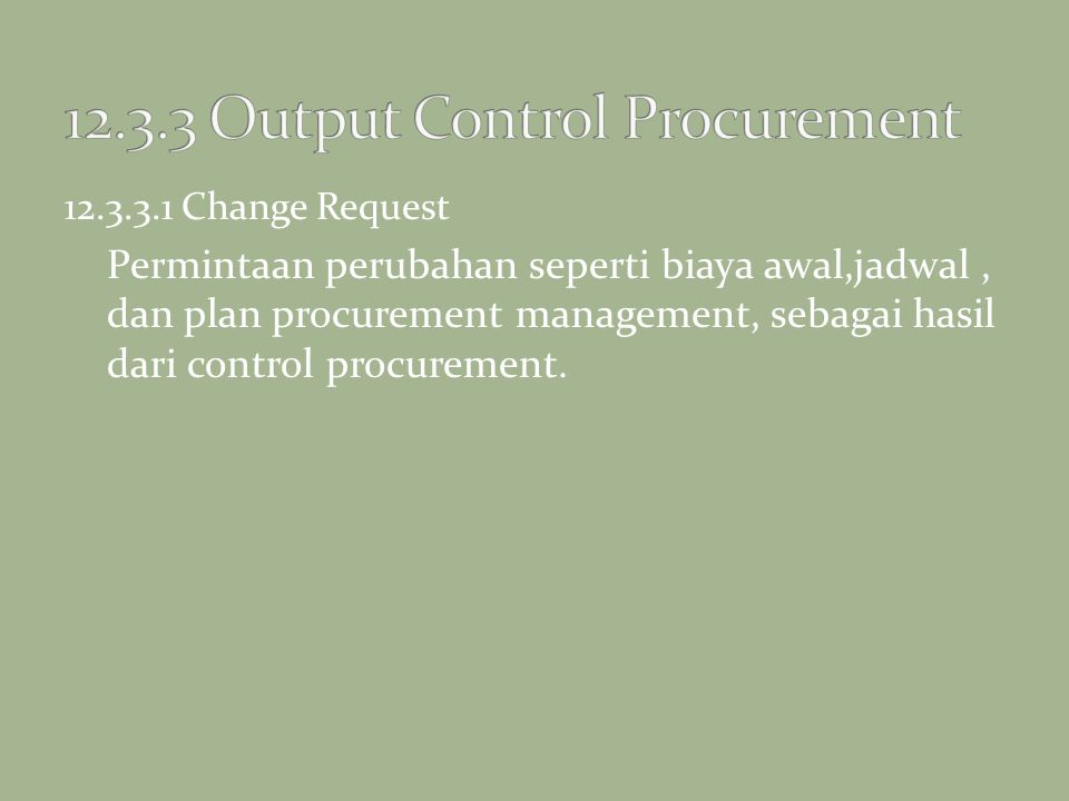 12.3.3 Output Control Procurement