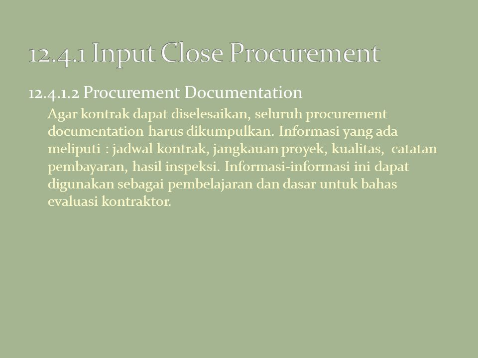 12.4.1 Input Close Procurement