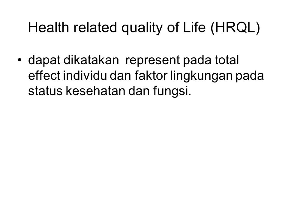 Health related quality of Life (HRQL)