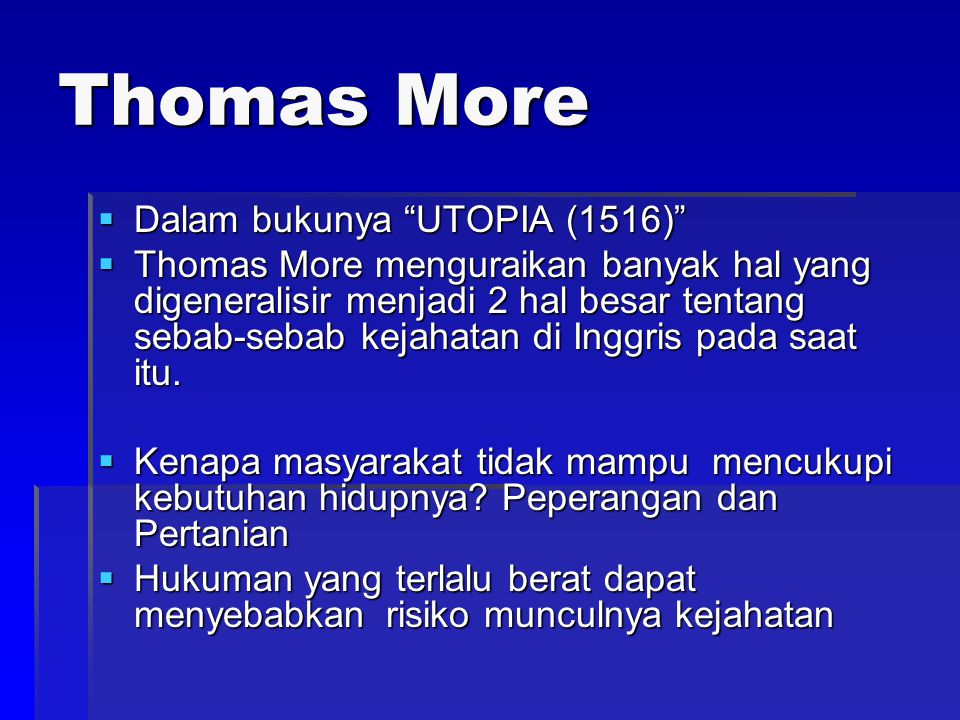 Thomas More Dalam bukunya UTOPIA (1516)