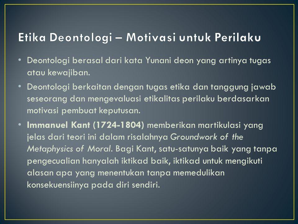 Etika Deontologi – Motivasi untuk Perilaku