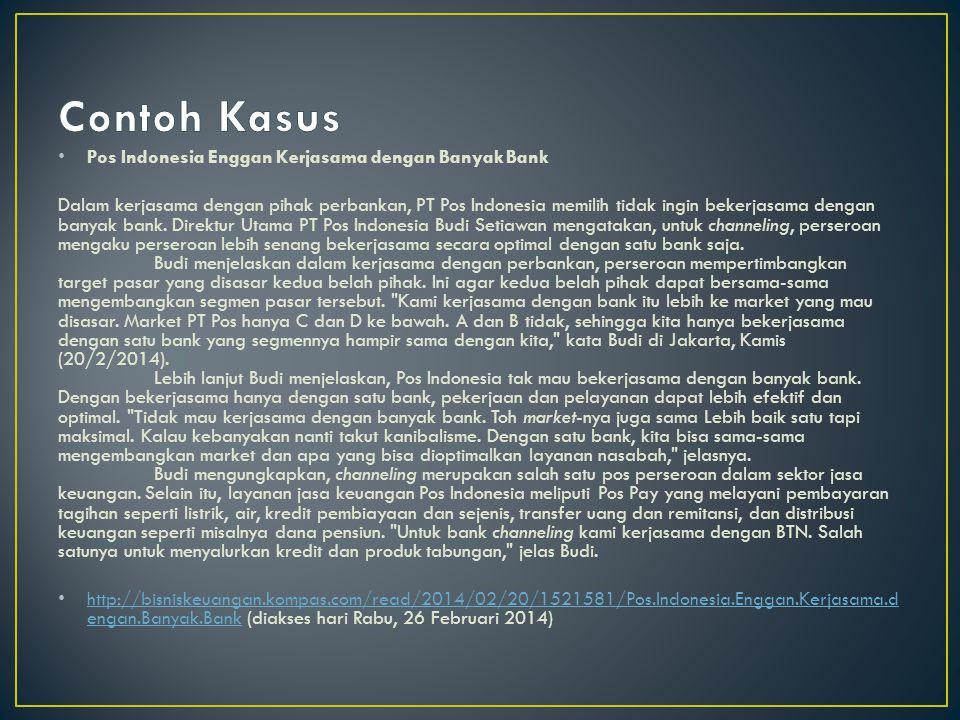 Contoh Kasus Pos Indonesia Enggan Kerjasama dengan Banyak Bank