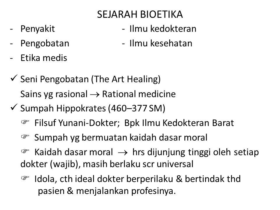 SEJARAH BIOETIKA Penyakit - Ilmu kedokteran