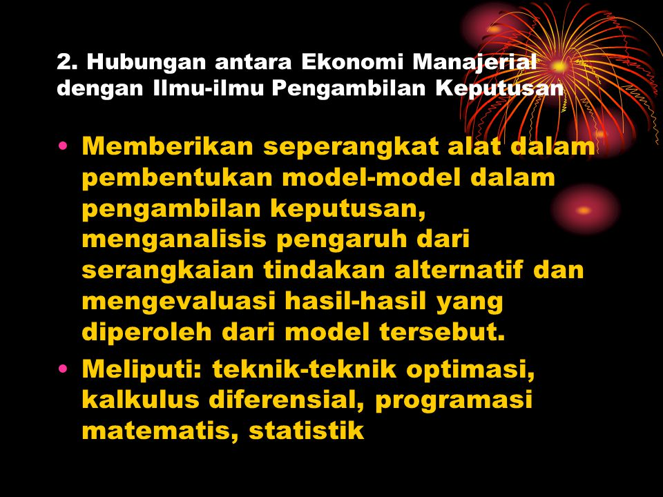 2. Hubungan antara Ekonomi Manajerial dengan Ilmu-ilmu Pengambilan Keputusan