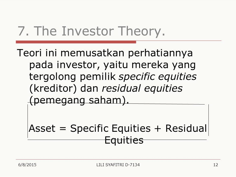7. The Investor Theory.