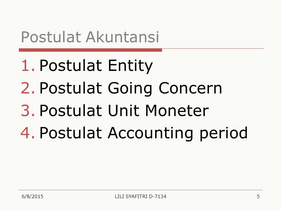 Postulat Going Concern Postulat Unit Moneter
