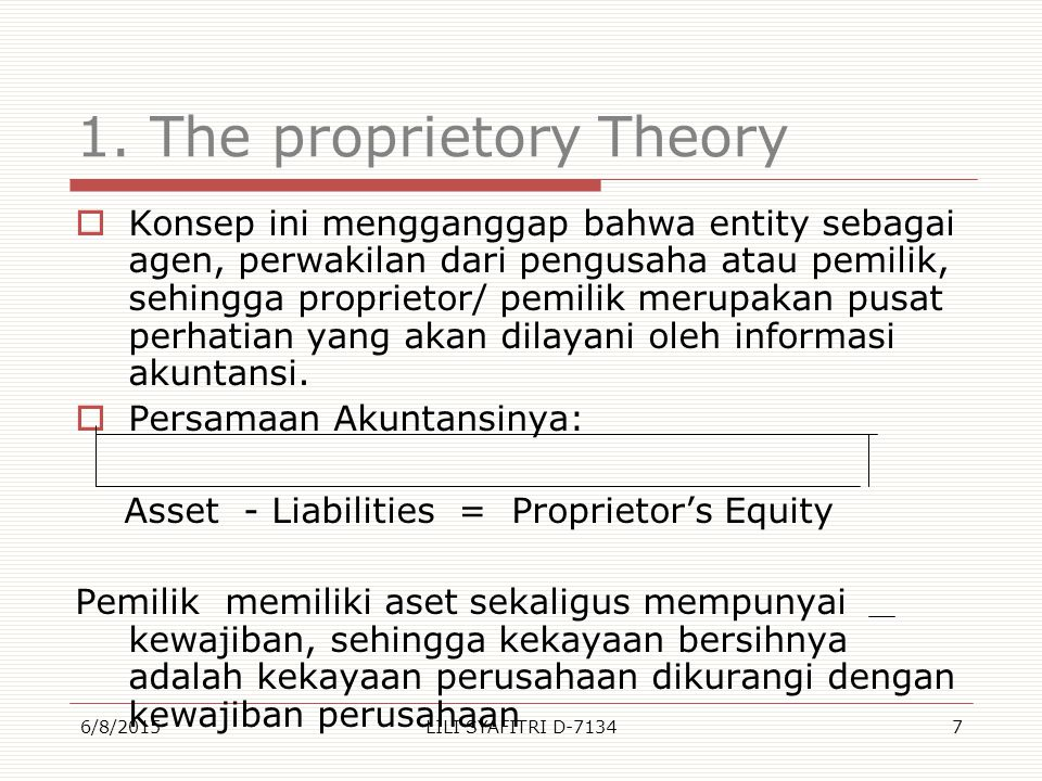 1. The proprietory Theory