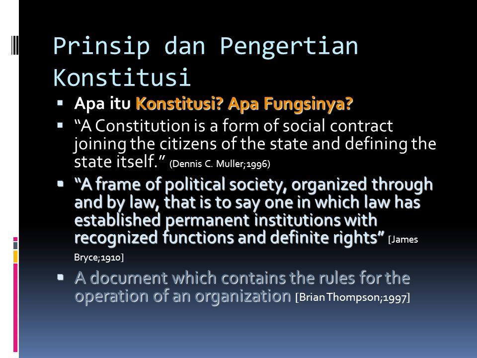 Prinsip dan Pengertian Konstitusi
