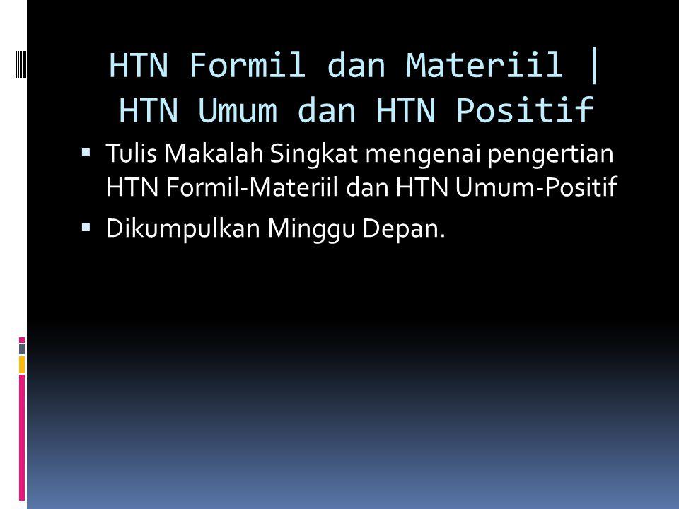 HTN Formil dan Materiil | HTN Umum dan HTN Positif