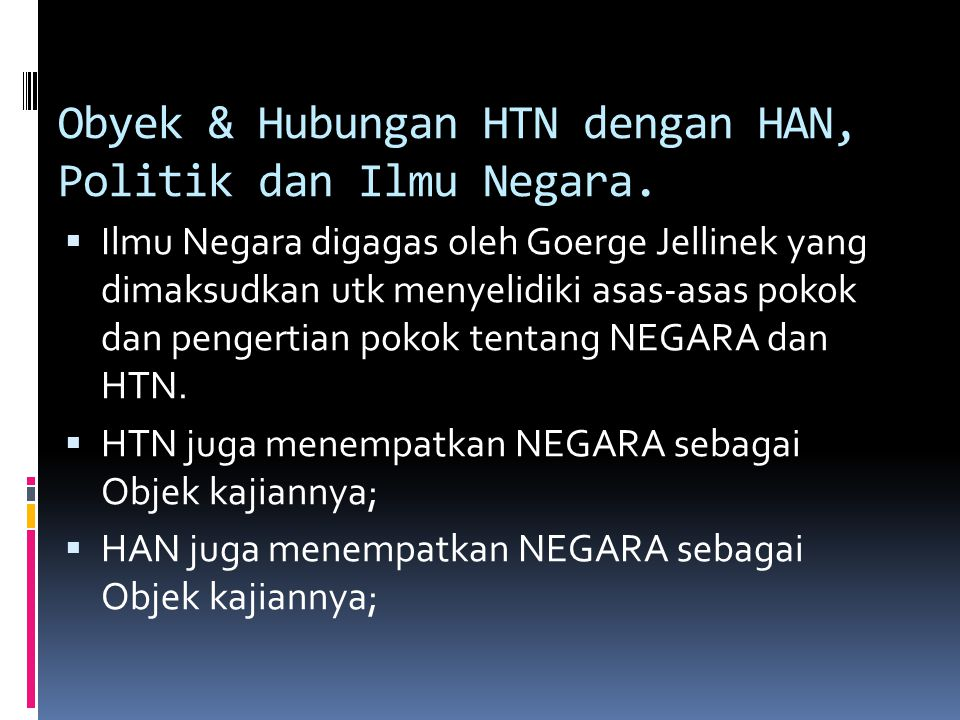 Obyek & Hubungan HTN dengan HAN, Politik dan Ilmu Negara.