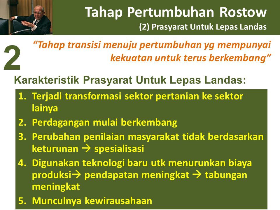 Tahap Pertumbuhan Rostow (2) Prasyarat Untuk Lepas Landas