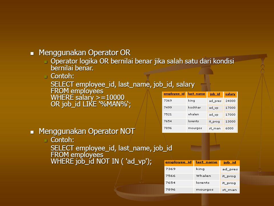 Menggunakan Operator OR