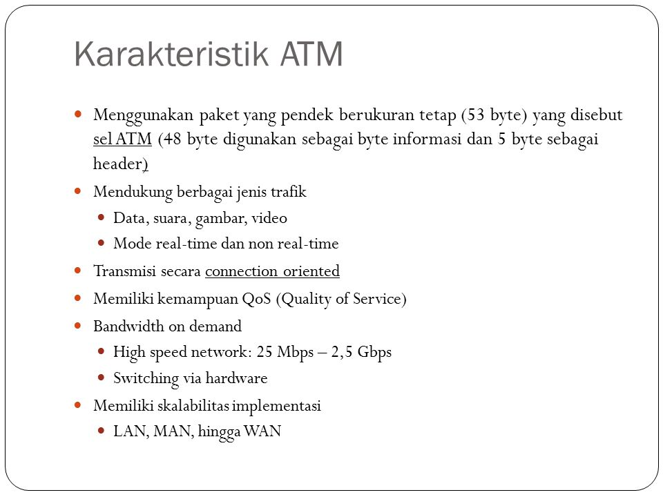 Karakteristik ATM
