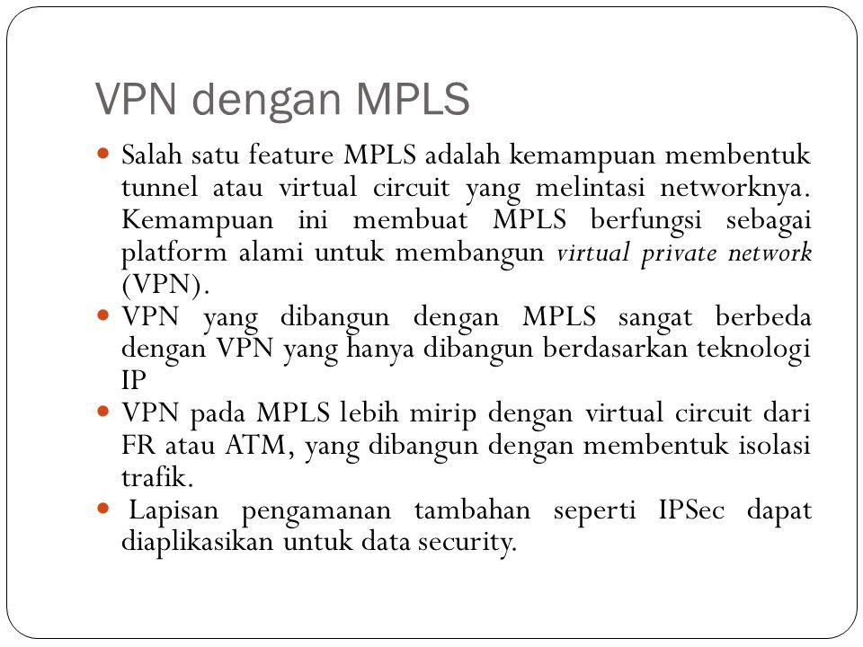 VPN dengan MPLS
