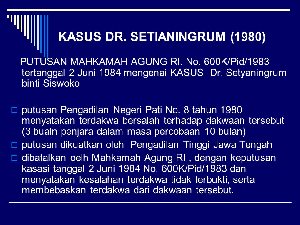 KASUS DR. SETIANINGRUM (1980)