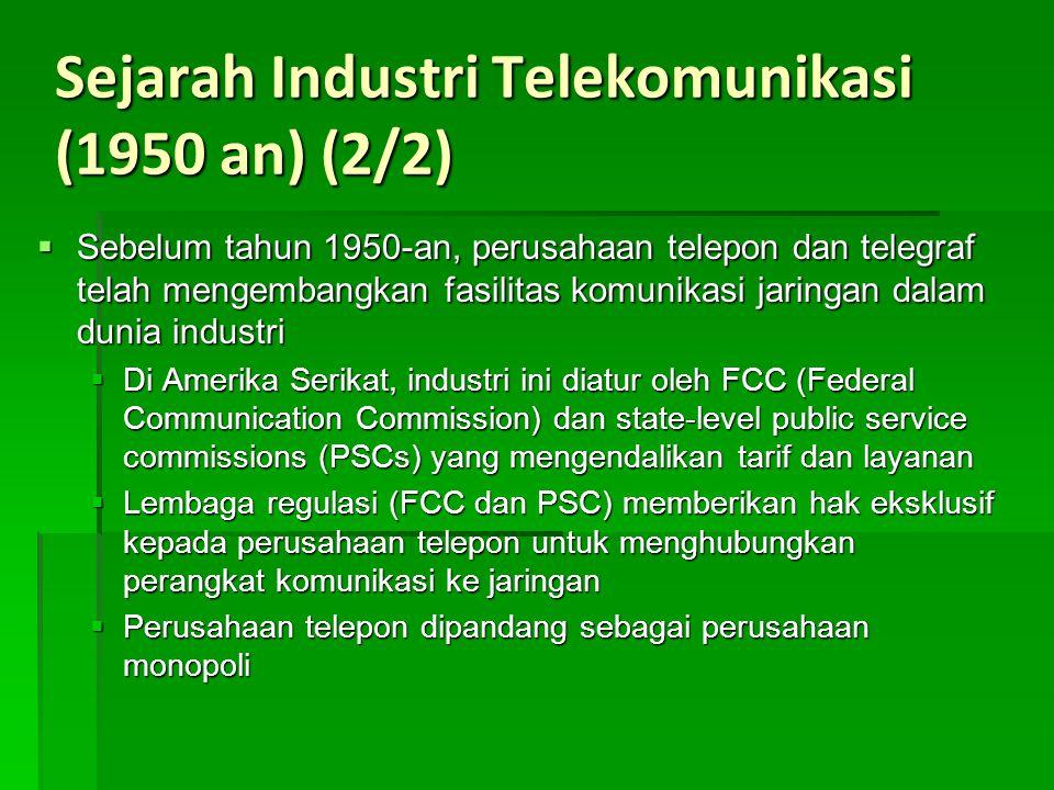 Sejarah Industri Telekomunikasi (1950 an) (2/2)