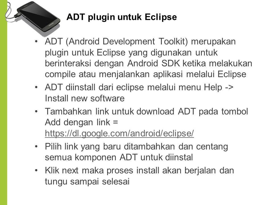 ADT plugin untuk Eclipse