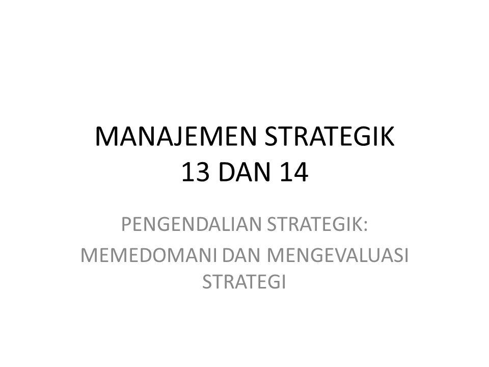 MANAJEMEN STRATEGIK 13 DAN 14