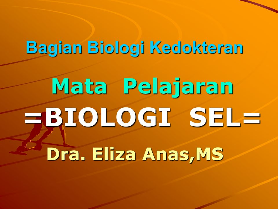 Bagian Biologi Kedokteran