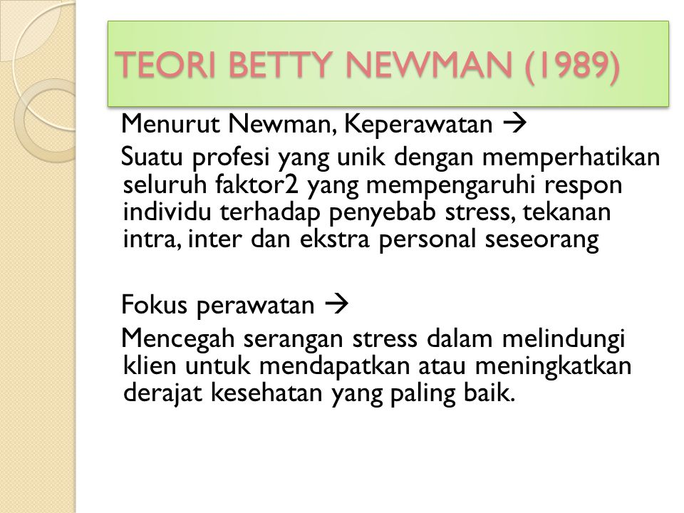 TEORI BETTY NEWMAN (1989)