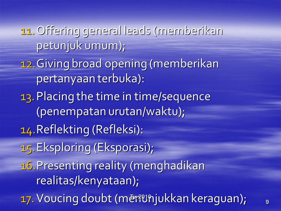 Offering general leads (memberikan petunjuk umum);