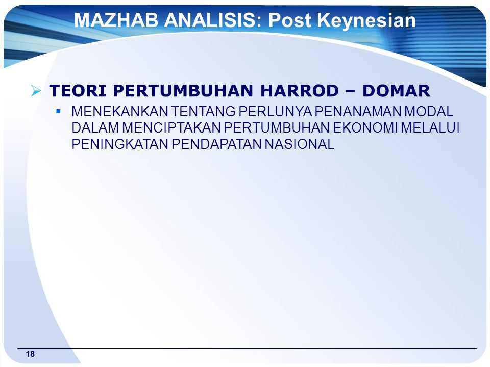MAZHAB ANALISIS: Post Keynesian