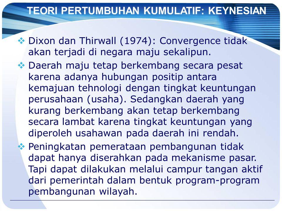 TEORI PERTUMBUHAN KUMULATIF: KEYNESIAN