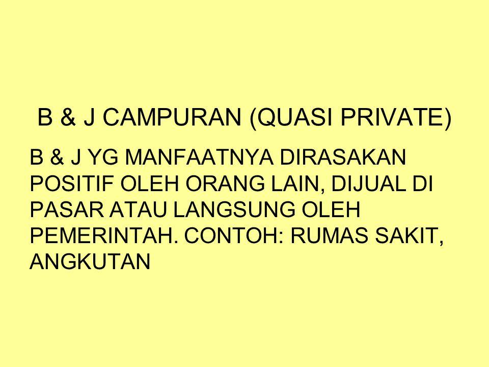 B & J CAMPURAN (QUASI PRIVATE)
