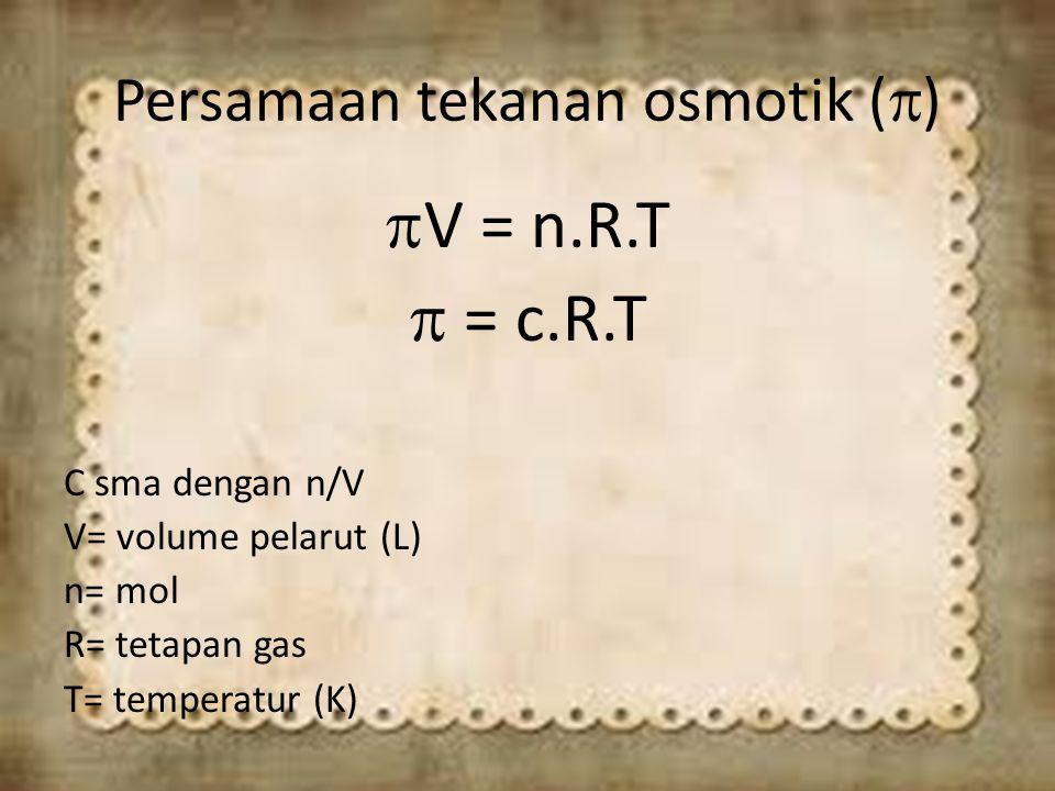 Persamaan tekanan osmotik ()
