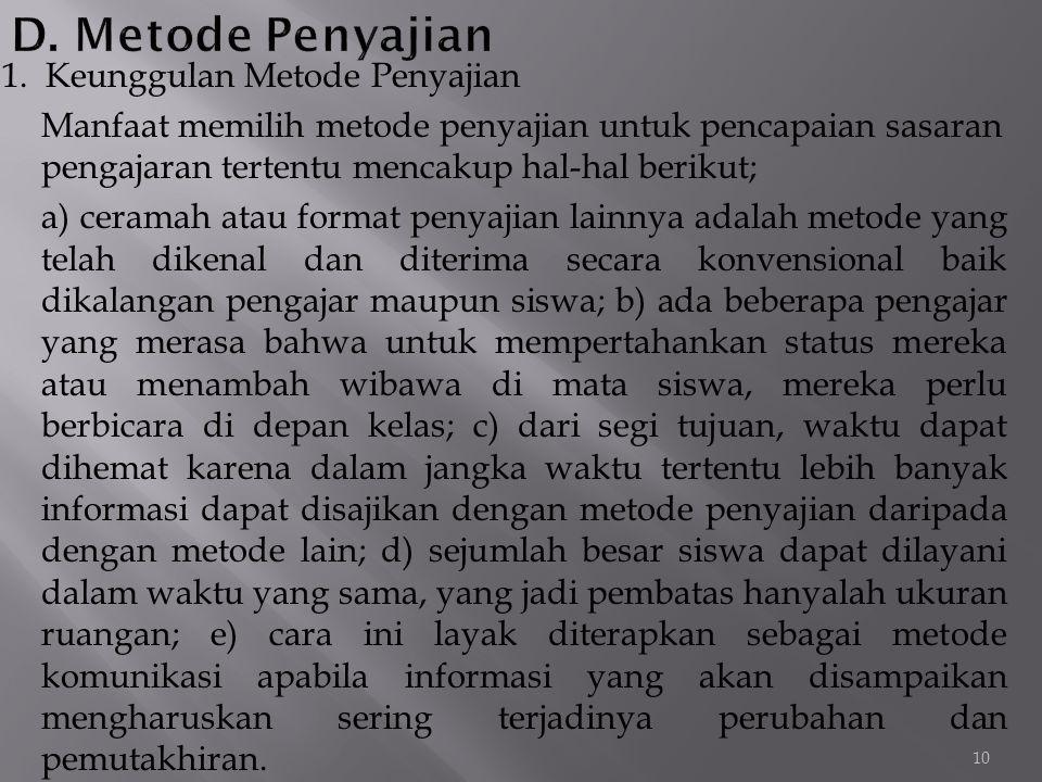 D. Metode Penyajian