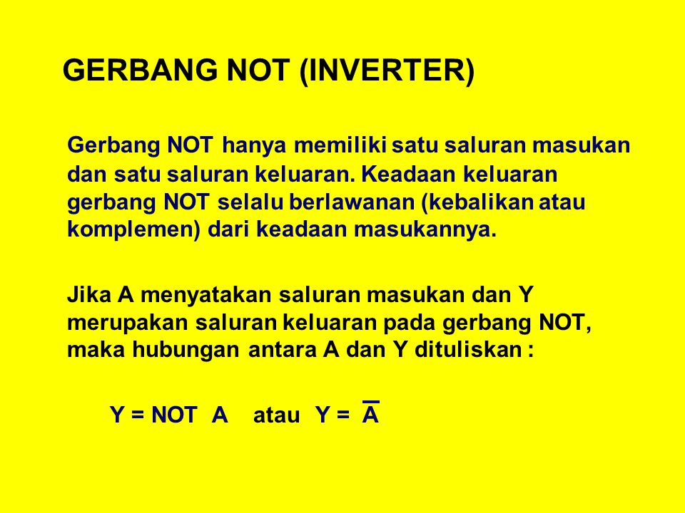 GERBANG NOT (INVERTER)
